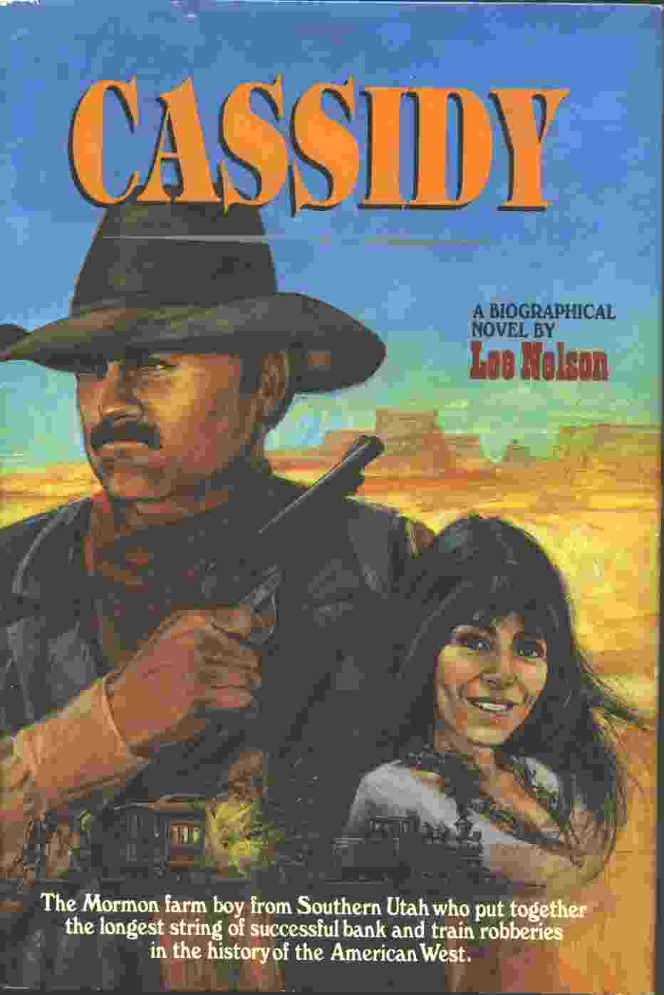 Image for CASSIDY -  A Biographical Novel on Butch Cassidy