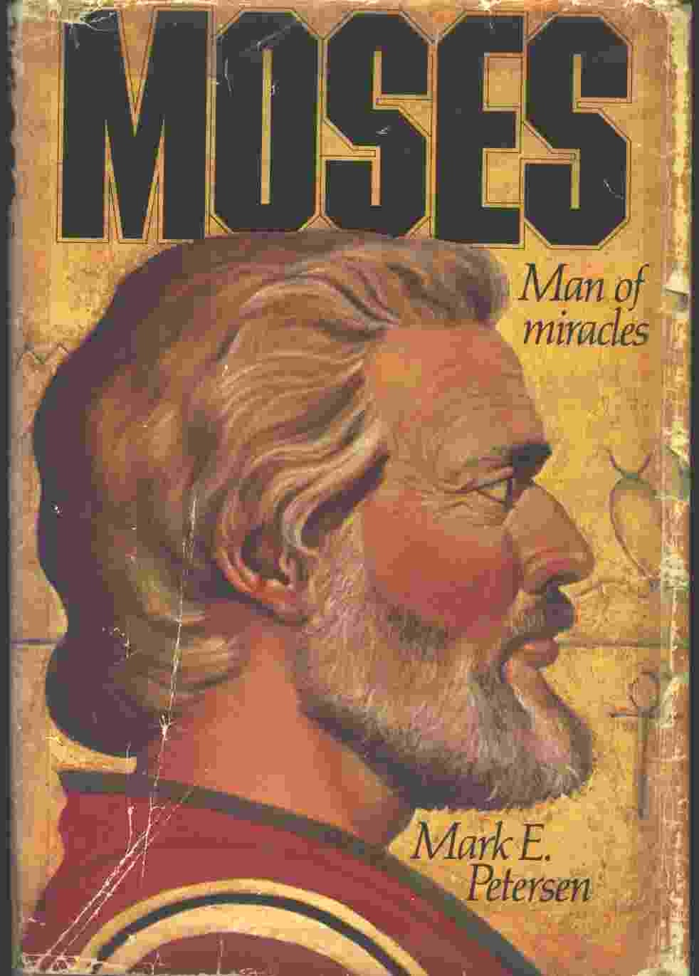 Image for Moses: Man of Miracles