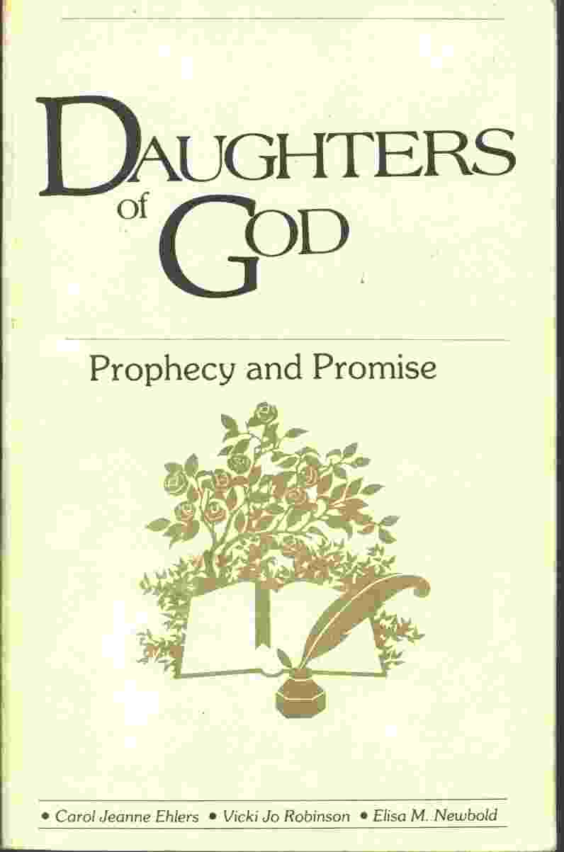 Image for THE DAUGHTERS OF GOD;  Prophecy and Promise