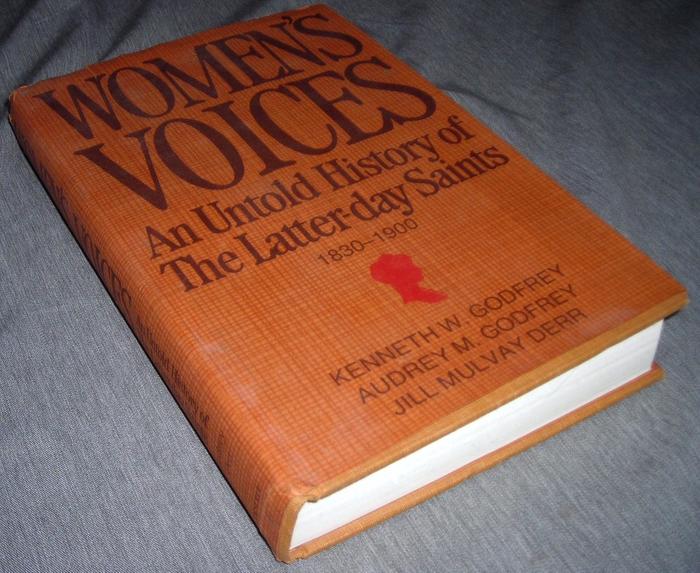 Image for WOMEN'S VOICES - An Untold History of the Latter-Day Saints, 1830-1900