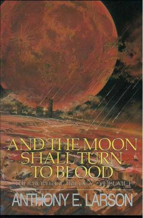 Image for And the Moon Shall Turn to Blood -