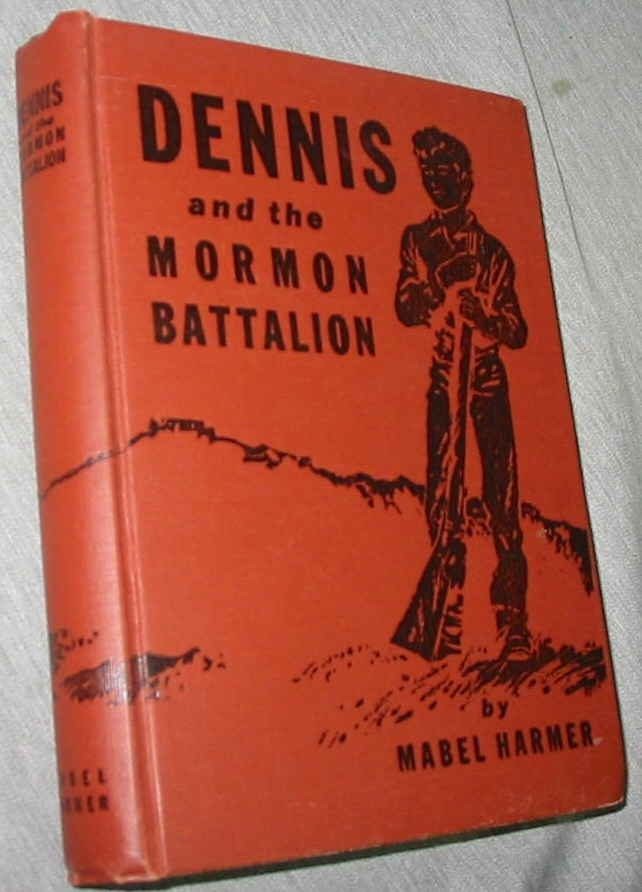 Image for DENNIS AND THE MORMON BATTALION