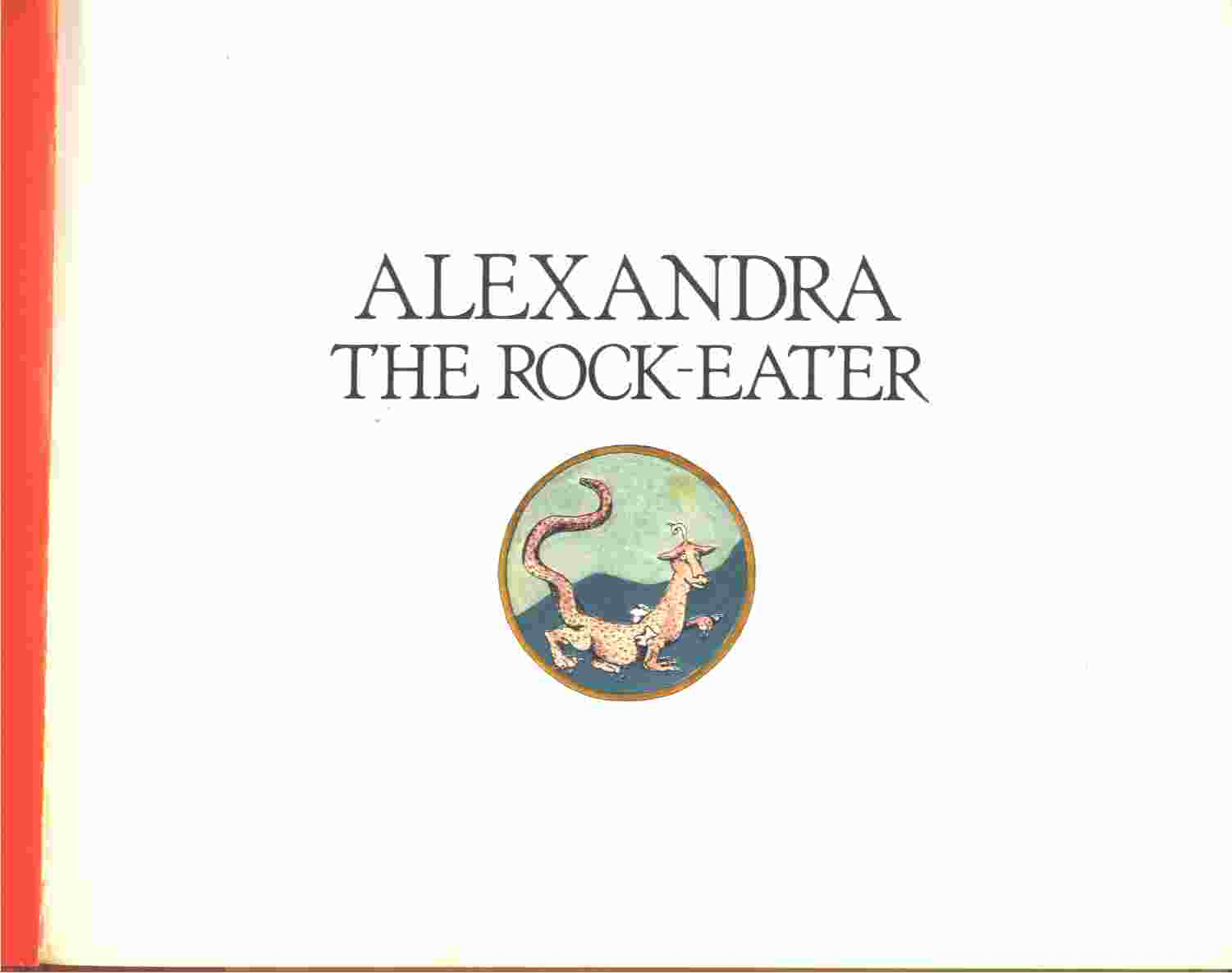 Image for ALEXANDRA THE ROCK EATER - An Old Rumanian Tale Retold