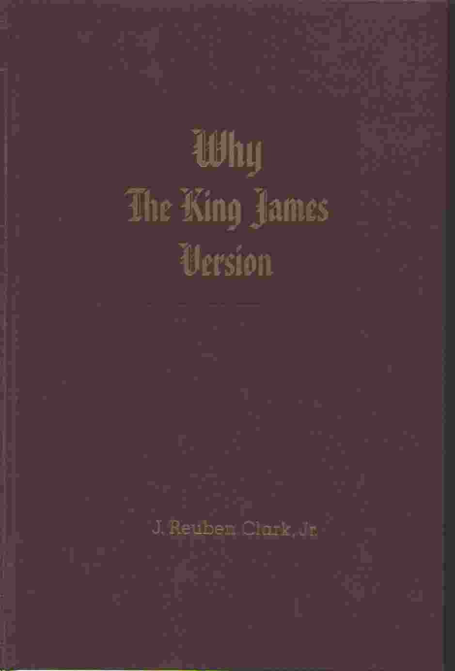 Image for WHY THE KING JAMES VERSION