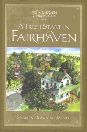 Image for FAIRHAVEN CHRONICLES BOOK 1;   A Fresh Start in Fairhaven