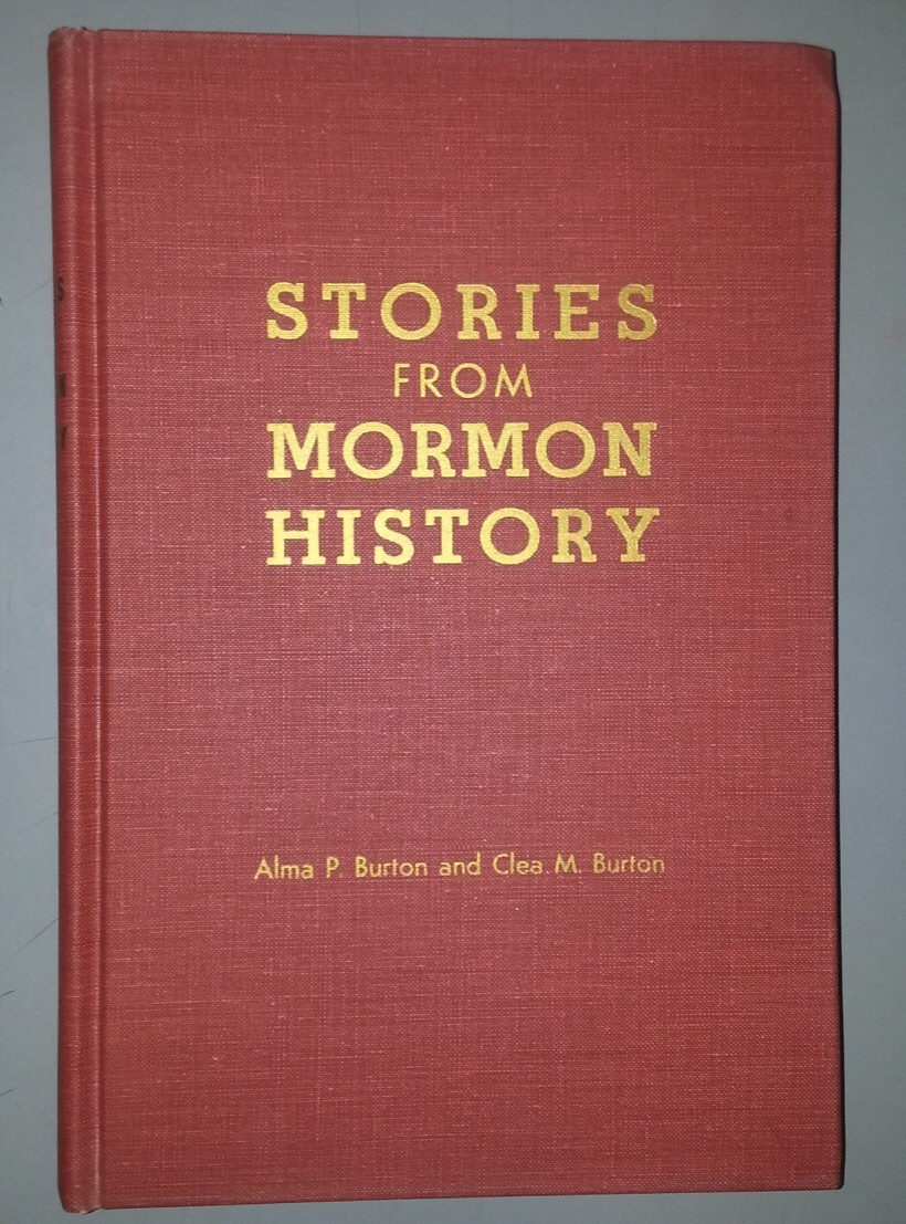 Image for STORIES FROM MORMON HISTORY