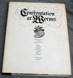 Image for Confrontation at Worms - Martin Luther and the Diet of Worms -  Friends of the Brigham Young University Library Keepsake Series No. 6