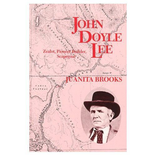 Image for John Doyle Lee - Zealot, Pioneer Builder, Scapegoat