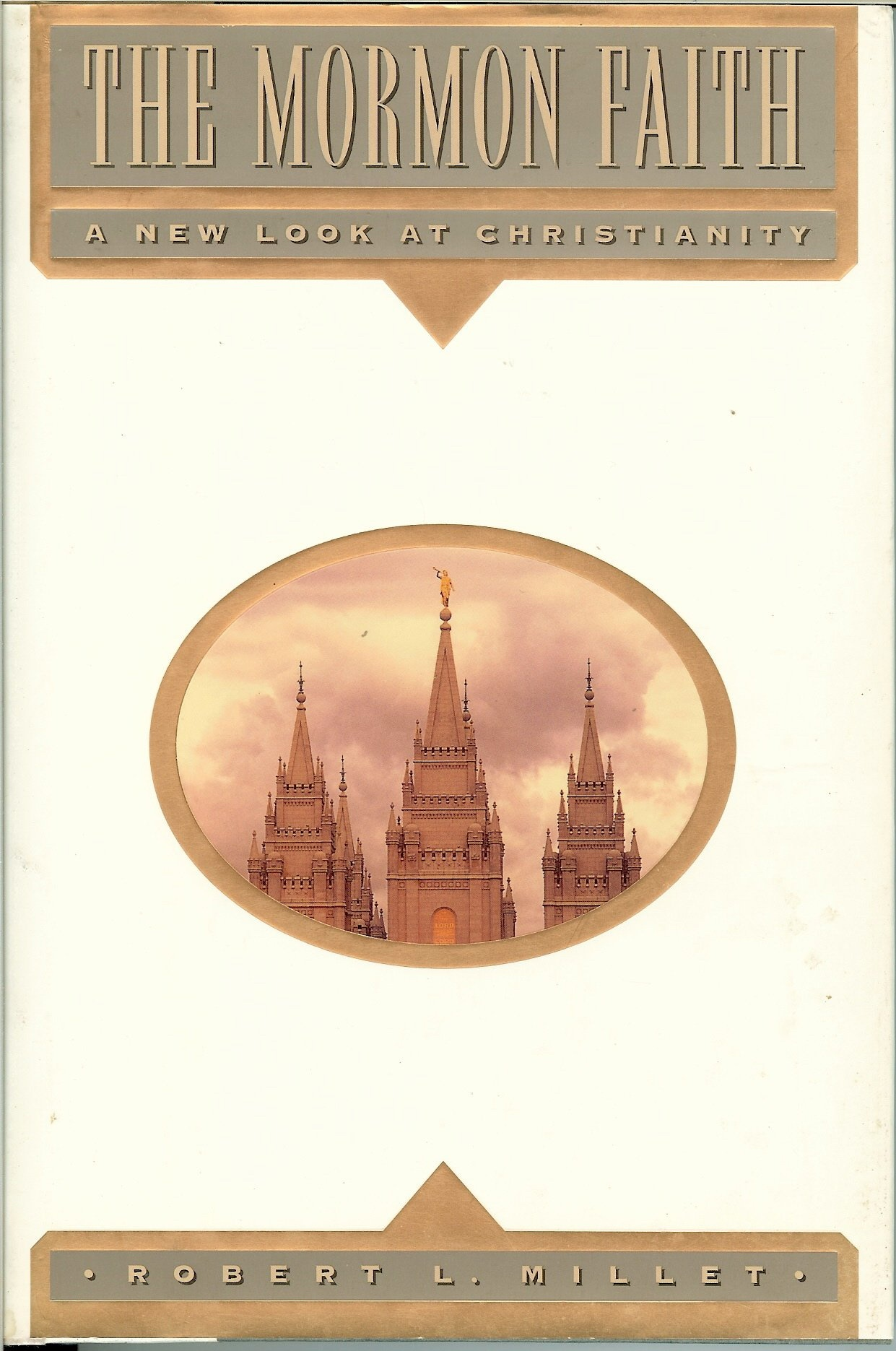 Image for THE MORMON FAITH -  A New Look  at Christianity