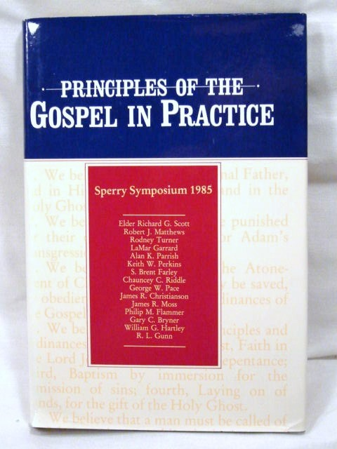 Image for PRINCIPLES OF THE GOSPEL IN PRACTICE - Sperry Symposium 1985