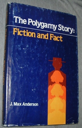 Image for THE POLYGAMY STORY: FICTION AND FACT