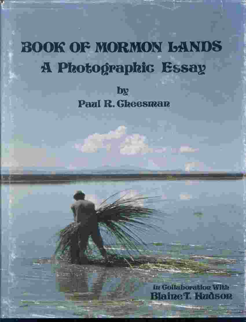 Image for BOOK OF MORMON LANDS A PHOTOGRAPHIC ESSAYS