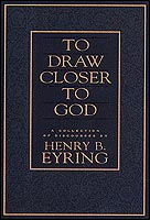 Image for TO DRAW CLOSER to GOD -   A Collection of Discources