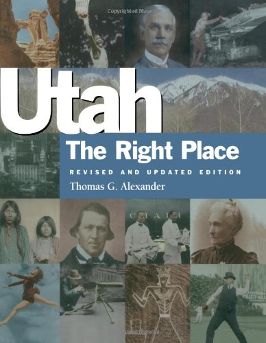 Image for UTAH - THE RIGHT PLACE. THE OFFICIAL CENTENNIAL HISTORY