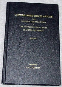 Image for UNPUBLISHED REVELATIONS - VOL 1 -  Of the Prophets and Presidents of the Church of Jesus Christ of Latter Day Saints