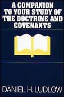 Image for A Companion to Your Study of the Doctrine and Covenants (Volumes 1 & 2 [Set]) Both Books Together in One Book