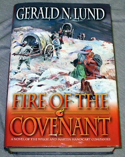 Image for Fire of the Covenant: The Story of the Willie and Martin Handcart Companies