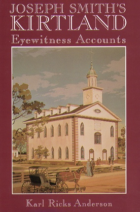 Image for JOSEPH SMITH'S KIRTLAND - Eyewitness Accounts