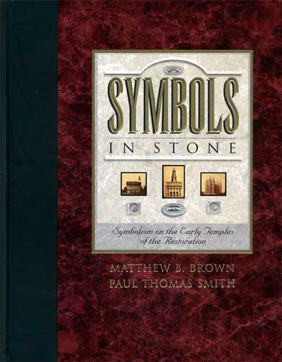 Image for Symbols in Stone - Symbolism on the Early Temples of the Restoration