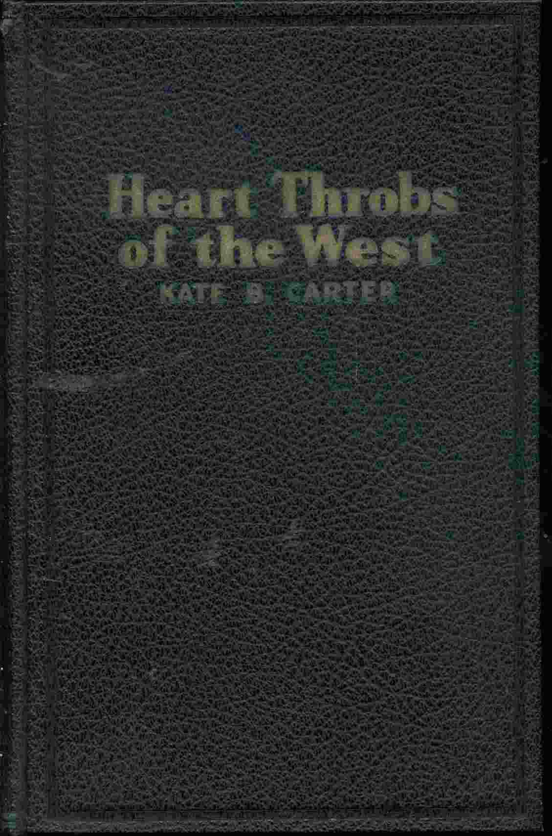 Image for HEART THROBS OF THE WEST - VOL 11 A Unique Volume Treating Definite Subjects of Western History