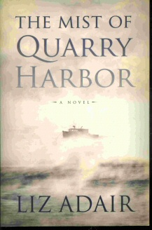 Image for THE MIST OF QUARRY HARBOR