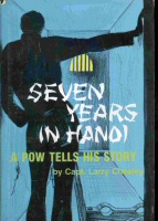 Image for SEVEN YEARS IN HANOI -  A Pow Tells His Story