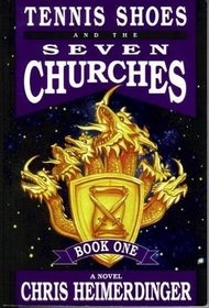 Image for TENNIS SHOES AND THE SEVEN CHURCHES;   Book One
