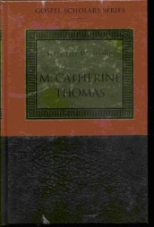 Image for SELECTED WRITINGS OF M. CATHERINE THOMAS