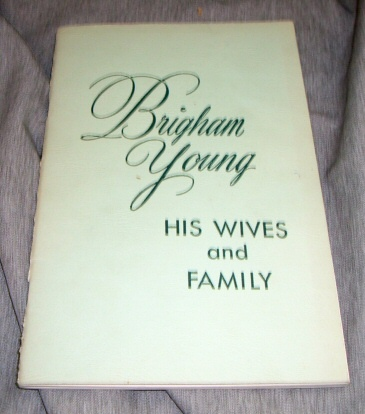 Image for BRIGHAM YOUNG - His Wives and Family
