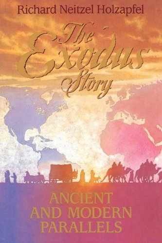 Image for THE EXODUS STORY -   Ancient and modern parallels