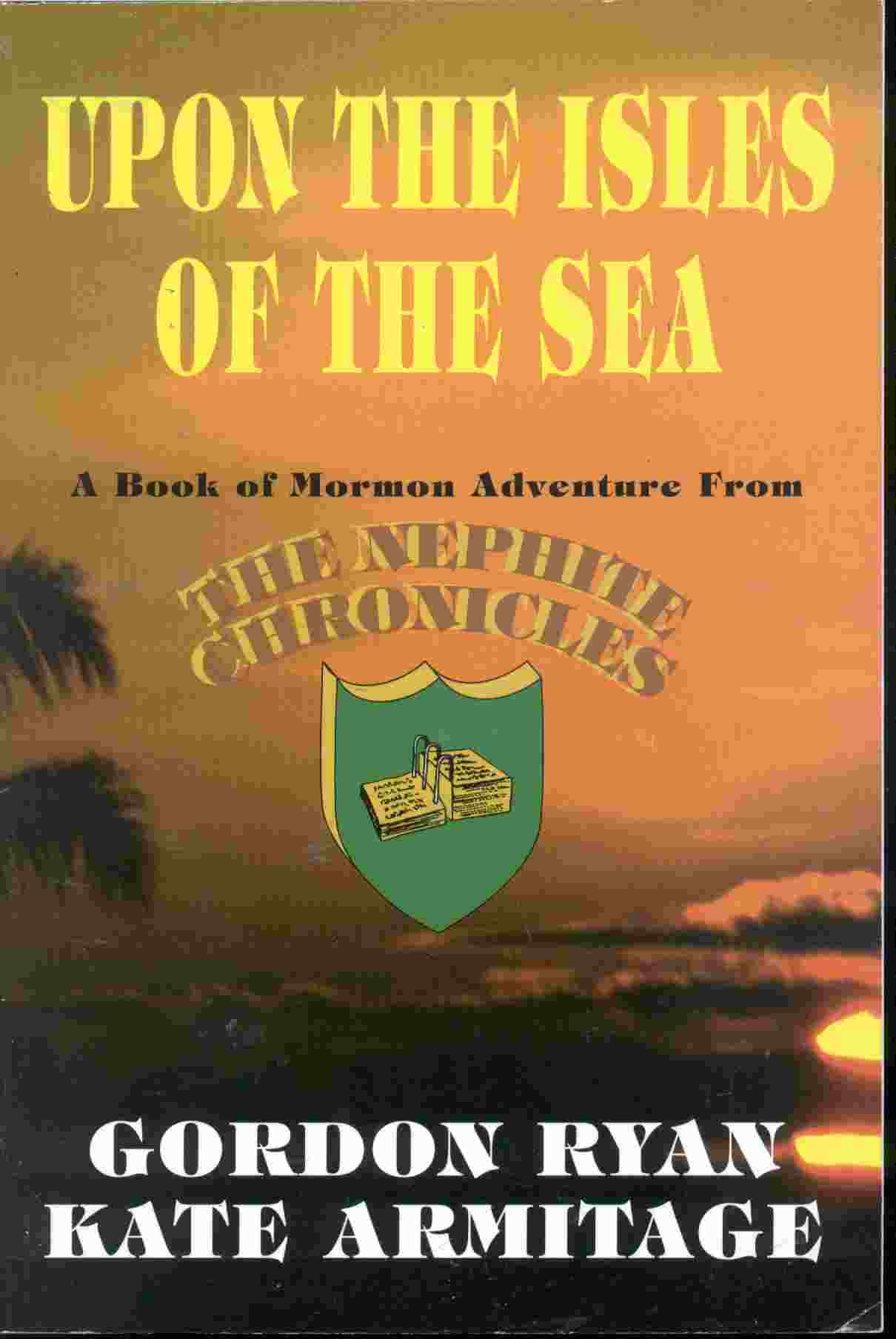 Image for UPON THE ISLES OF THE SEA - A Book of Mormon Adventure