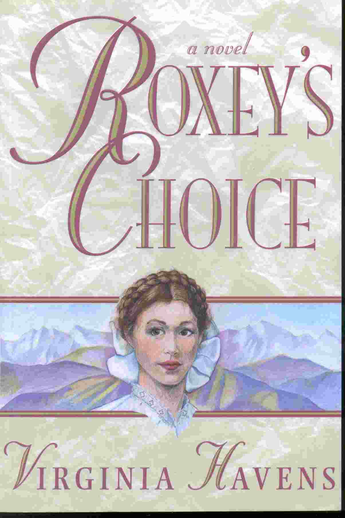 Image for ROXEY'S CHOICE  A Novel