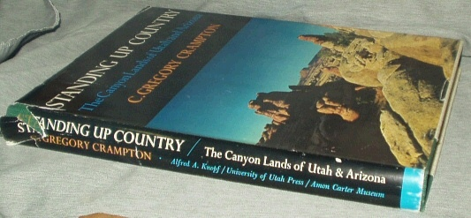 Image for STANDING UP COUNTRY  The canyon lands of Utah and Arizona