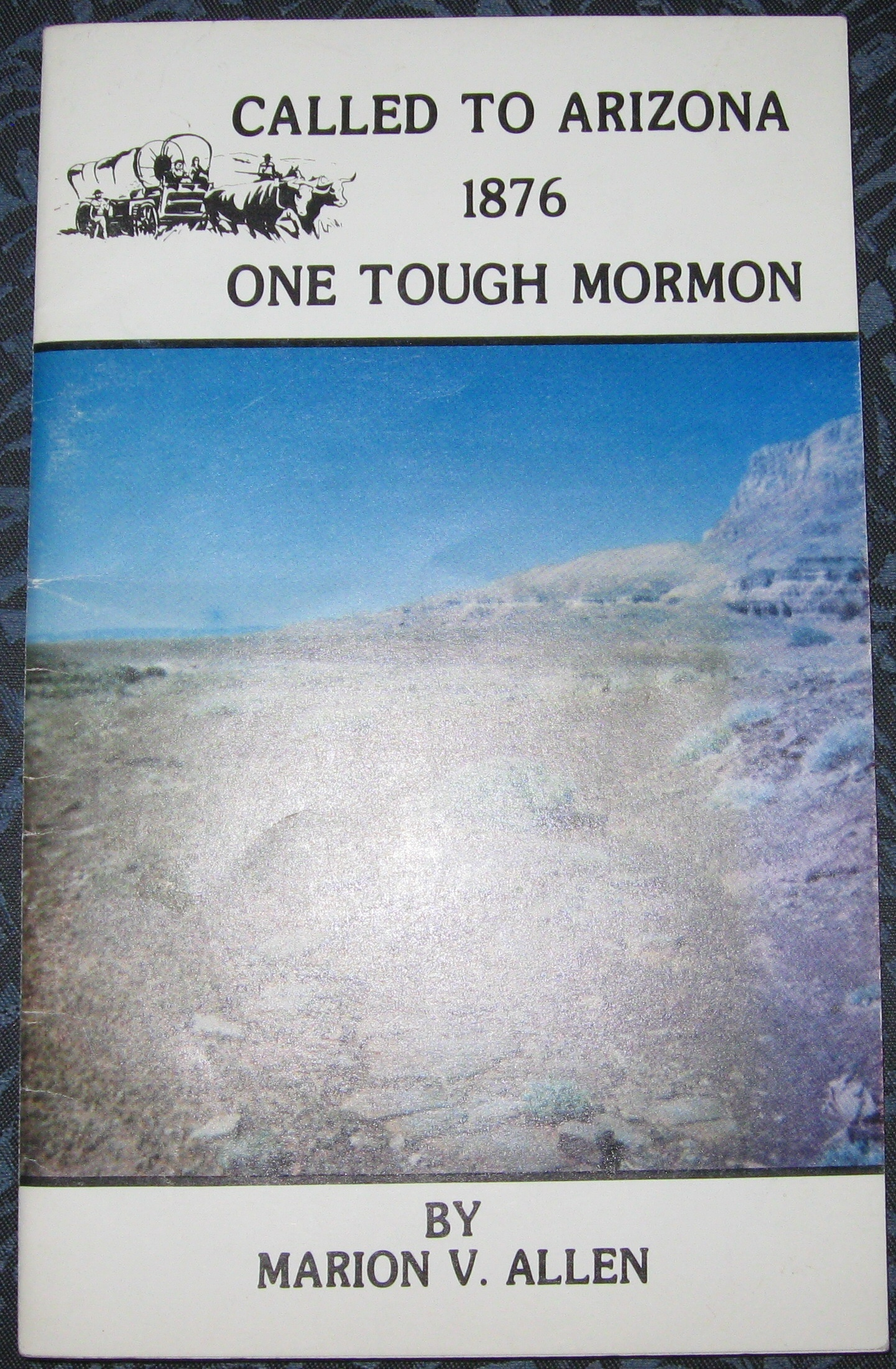 Image for Called to Arizona - 1876 One Tough Mormon