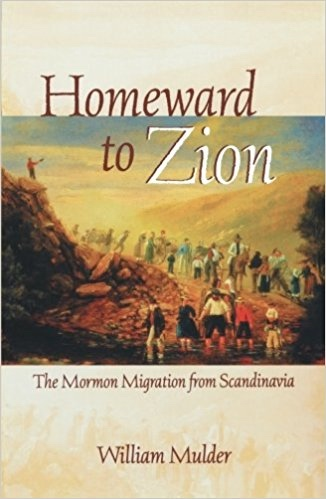 Image for HOMEWARD TO ZION : THE MORMAN MIGRATION FROM SCANDINAVIA