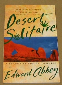 Image for DESERT SOLITAIRE - A Season in the Wilderness - a Celebration of the Beauty of Living in a Harsh and Hostile Land