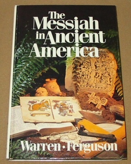 Image for THE MESSIAH IN ANCIENT AMERICA