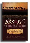 Image for 600 BC : THE DEPARTURE OF LEHI
