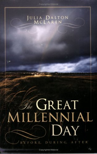 Image for The Great Millennial Day - Before, During and After