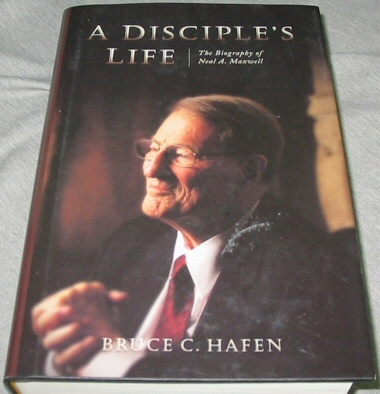 Image for A Disciple's Life: The Biography of Neal A. Maxwell