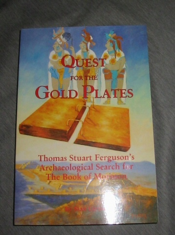 Image for QUEST FOR THE GOLD PLATES -  Thomas Stuart Ferguson's Archaeological Search for the Book of Mormon