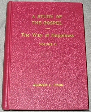 Image for A Study of the Gospel of Our Savior, Vol. 2 The Way of Happiness