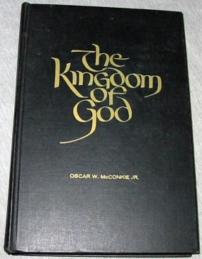 Image for THE KINGDOM OF GOD A Study Course for Priests under 21 and Bearers of the Aaronic Priesthood over 21 Years Old in the Church of Jesus Christ of Latter-Day Saints for 1963
