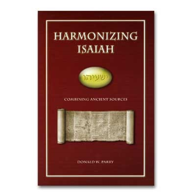 Image for HARMONIZING ISAIAH - Combining Ancient Sources