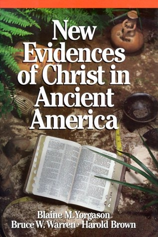Image for New Evidences of Christ in Ancient America