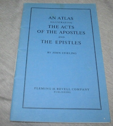 Image for AN ATLAS ILLUSTRATING THE ACTS OF THE APOSTLES AND THE EPISTLES