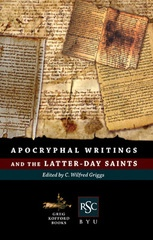 Image for APOCRYPHAL WRITINGS AND THE LATTER DAY SAINTS