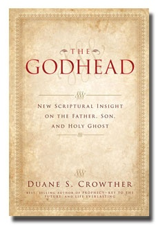 Image for THE GODHEAD - New Scriptual Insights on the Father, the Son and the Holy Ghost