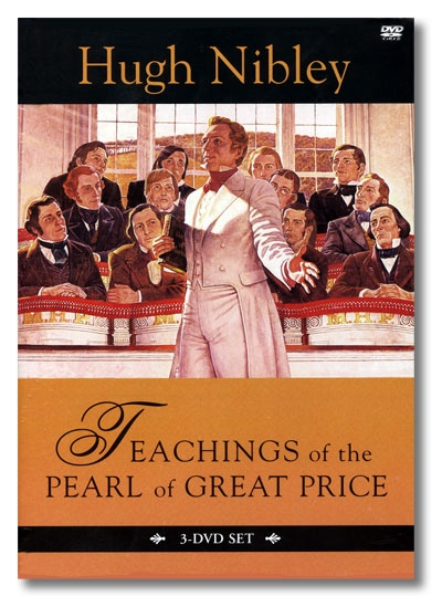Image for Teachings of the Pearl of Great Price - By Hugh Nibley (On DVD)