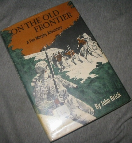 Image for ON THE OLD FRONTIER  A Tim Murphy Adventure